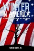 Winter in America: The Social and Moral Decline of a Great Nation by Ruben Britt, Jr