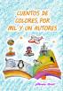 Cuentos de colores, por mil y un autores by ¡¡Ábrete libro!!