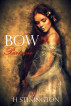 Bow: part one by H Stinington