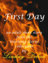 First Day by Lindsay Debout