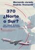 370 ¿Norte o Sur?: by Bernardo Jurado & Andres Tremante