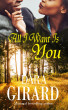 All I Want Is You by Dara Girard