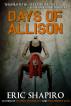 Days of Allison by Eric Shapiro