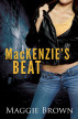 Mackenzie's Beat by Maggie Brown