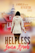 Helpless by Laura Amado