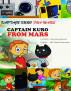 Kaptajn Kuro Fra Mars by Nick Broadhurst