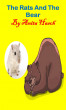 The Rats And The Bear by Anita Hasch