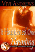 It Happened One Haunting by Vivi Andrews
