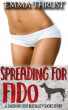 Spreading for Fido by Emma Thrust
