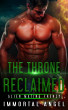 The Throne Reclaimed Alien Mating Frenzy (Book 5) by Immortal Angel
