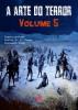 A Arte do Terror - Volume 5 by Vários Autores