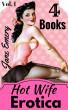 Hot Wife Erotica Volume One: 4 Books by Jane Emery