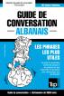 Guide de conversation Français-Albanais et vocabulaire thématique de 3000 mots by Andrey Taranov