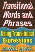 Transitional Words and Phrases: Using Transitional Expressions by Manik Joshi