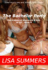 The Bachelor Party (The Diabolical Depraved Dykes of FIT - Book 9) by Lisa Summers