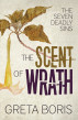 The Scent of Wrath (The Seven Deadly Sins, Book Two) by Greta Boris