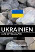 Livre de vocabulaire ukrainien: Une approche thématique by Pinhok Languages