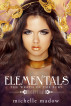 Elementals: The Wrath of the Fury by Michelle Madow
