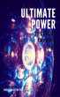 Ultimate Power: 33 Keys to Empower You by Robin Sacredfire