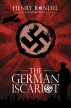 The German Iscariot by Henry Rondel