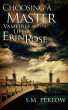 Choosing a Master (Vampires and the Life of Erin Rose - 1) by S.M. Perlow