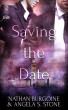 Saving the Date by Angela S. Stone