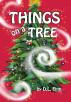Things on a Tree by D. L. Finn
