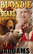 Blondie & The Bears by Kelly Addams