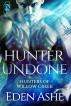 Hunter Undone by Eden Ashe