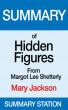 Hidden Figures: Mary Jackson | Summary by Summary Station