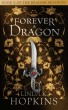 Forever a Dragon by Linda K Hopkins