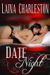 Date Night by Laina Charleston