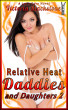 Relative Heat: Daddies and Daughters 2 by Victoria Blackstone