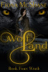 Wolf Land Book Four: Wrath by Fiona McShane