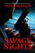 Savage Nights by W. D. Gagliani