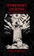 Symphony of Ruin: A Labyrinth of Souls Novel by ShadowSpinners Press