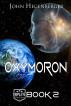 Oxymoron ~ Tripleye ~ Book 2 by John Hegenberger