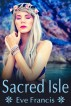 Sacred Isle by Eve Francis