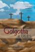 Golgotha Rules by Toni Ann Levine