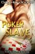 Poker Slave by Chris Johns