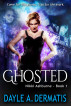 Ghosted (Nikki Ashburne, Book 1) by Dayle A. Dermatis