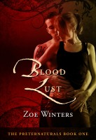 Zoe Winters - Blood Lust (Paranormal Romance/Urban Fantasy: Preternaturals Book 1)