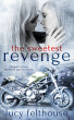 The Sweetest Revenge by Lucy Felthouse