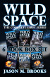 Wild Space: The Complete First Series Box Set by Jason M. Brooks