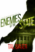 Enemies of the State (Executive Office #1) Special Edition by Tal Bauer