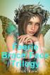 Faerie Brace-Face Trilogy by Lotus Rose