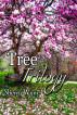 Tree Trilogy by Sherry Wyne