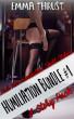 Humiliation Bundle #1: Four Hot Humiliation Erotic Short Stories by Emma Thrust