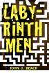 Labyrinth Men by John Beach