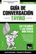 Guía de Conversación Español-Tayiko y diccionario conciso de 1500 palabras by Andrey Taranov